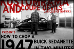 How-to-chop-a-1947-buick-in-2-minutes.jpg